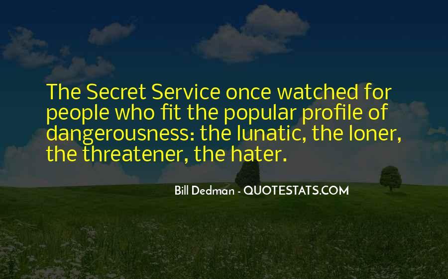 Bill Dedman Quotes #1552566