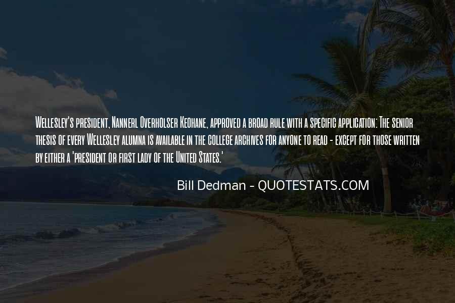 Bill Dedman Quotes #1642469