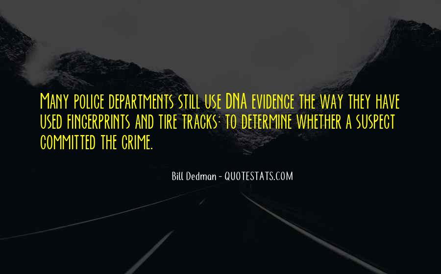 Bill Dedman Quotes #1659098