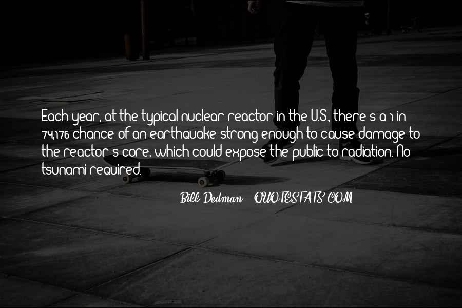 Bill Dedman Quotes #171543