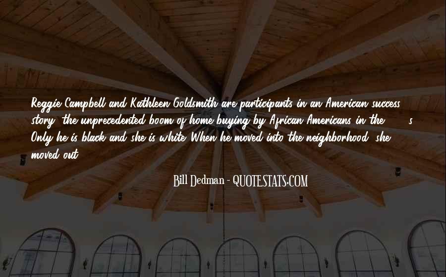Bill Dedman Quotes #410241