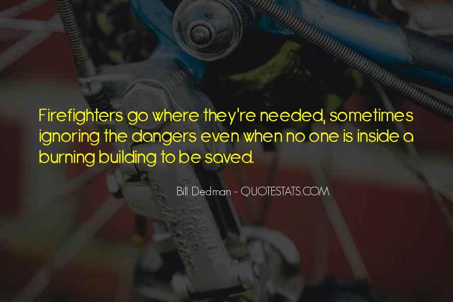 Bill Dedman Quotes #794218