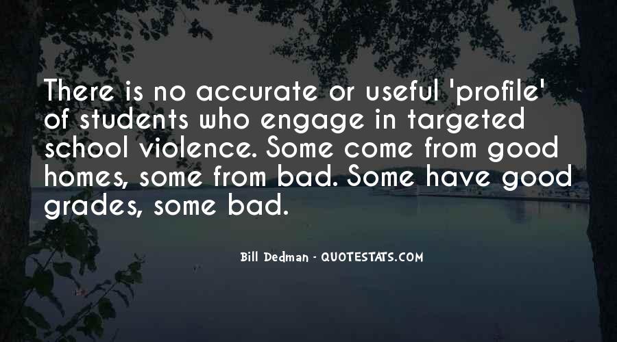 Bill Dedman Quotes #918229