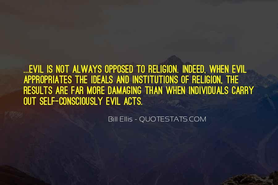 Bill Ellis Quotes #1526352