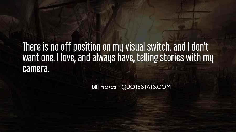 Bill Frakes Quotes #1215490