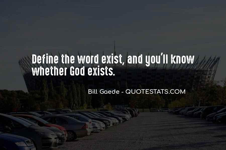 Bill Gaede Quotes #1366267