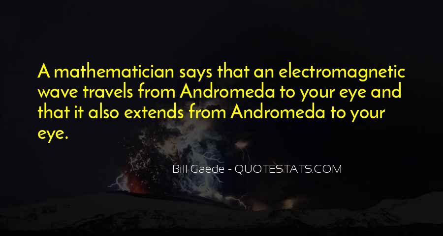 Bill Gaede Quotes #1598894