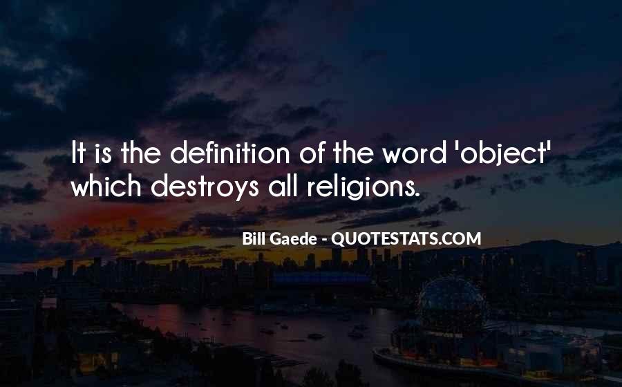 Bill Gaede Quotes #947873