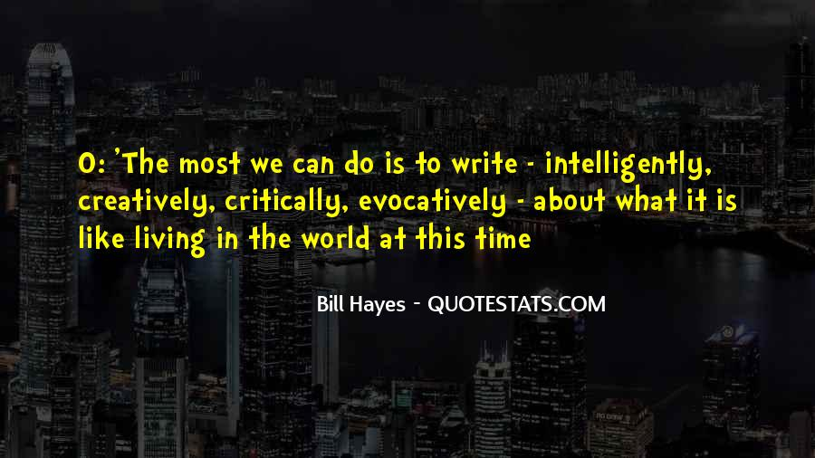 Bill Hayes Quotes #1298055