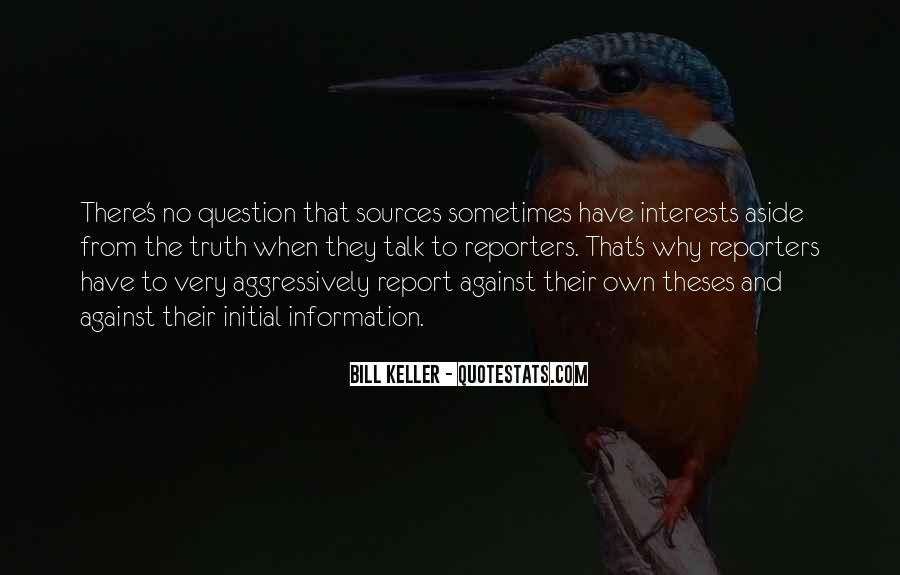 Bill Keller Quotes #1097384