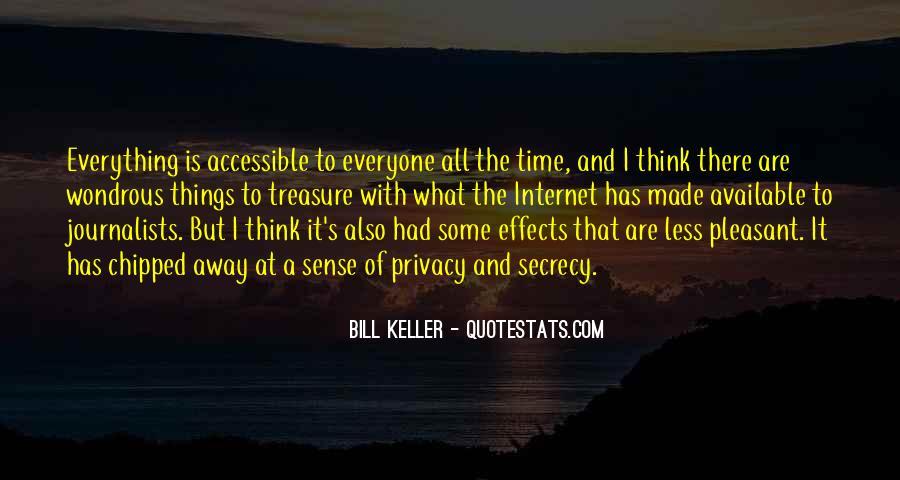 Bill Keller Quotes #1310965