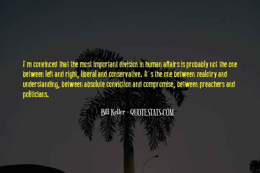 Bill Keller Quotes #1463125