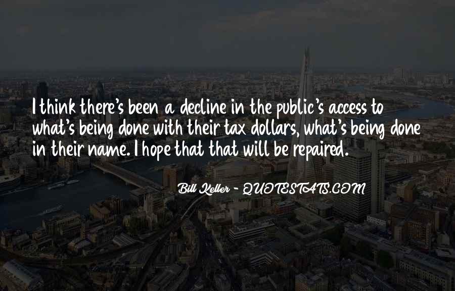 Bill Keller Quotes #1805678