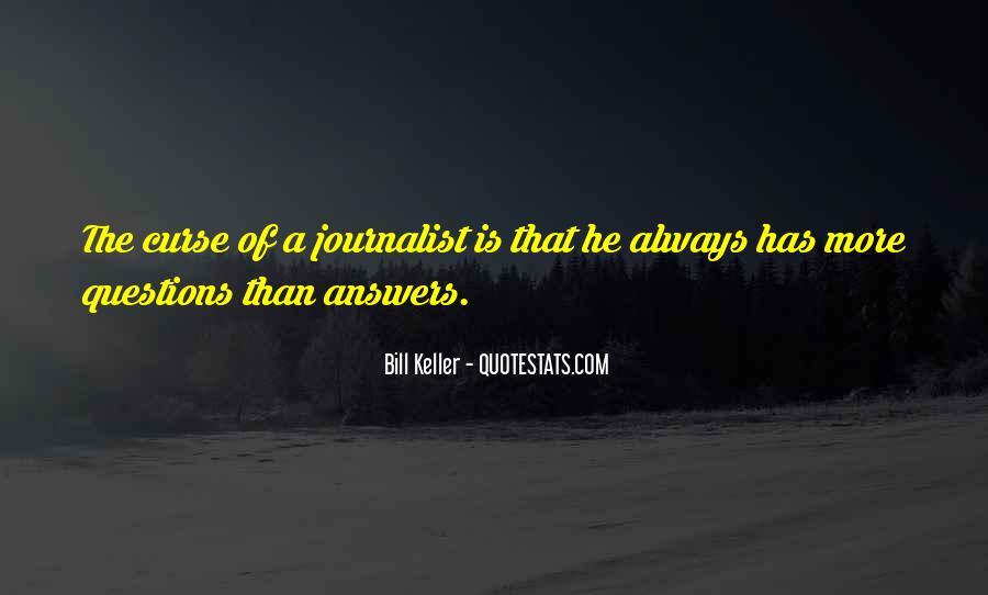 Bill Keller Quotes #285161