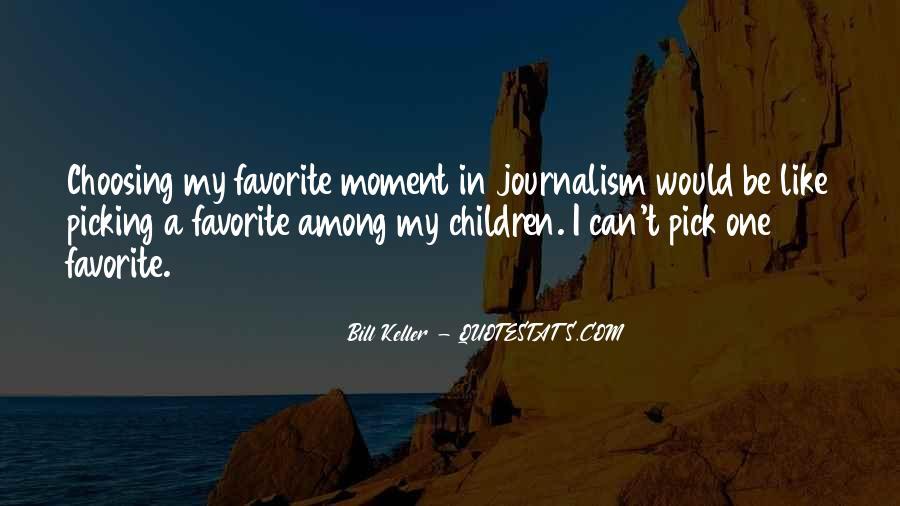 Bill Keller Quotes #86136