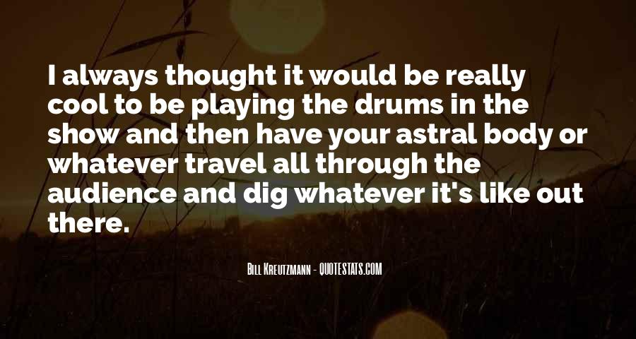 Bill Kreutzmann Quotes #1295178