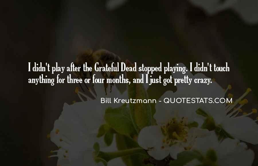Bill Kreutzmann Quotes #1635202