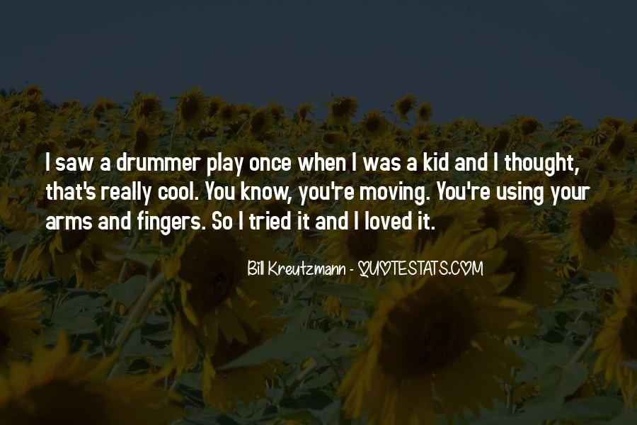 Bill Kreutzmann Quotes #787654