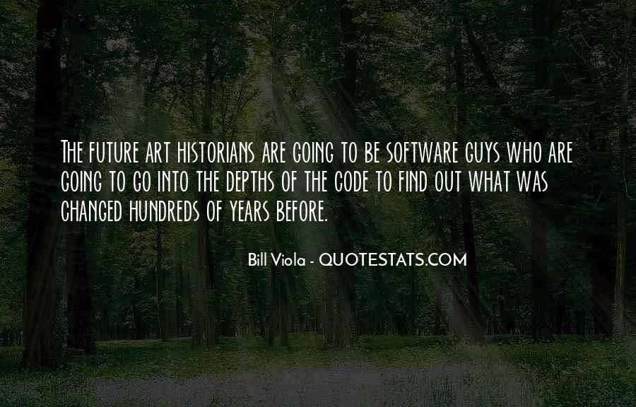 Bill Viola Quotes #1075314