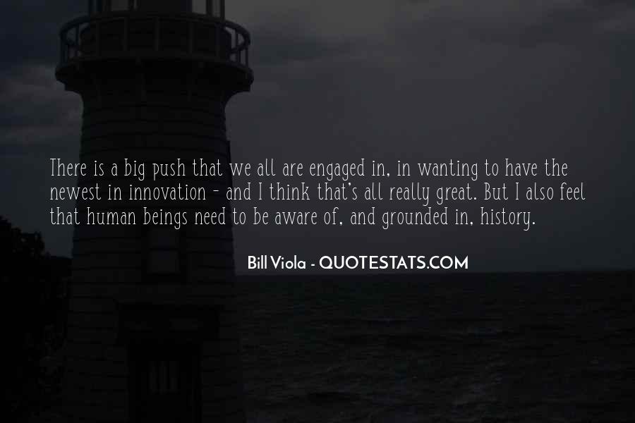 Bill Viola Quotes #1272850