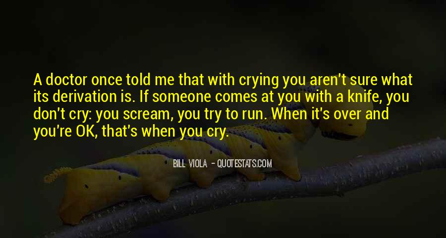 Bill Viola Quotes #1520569