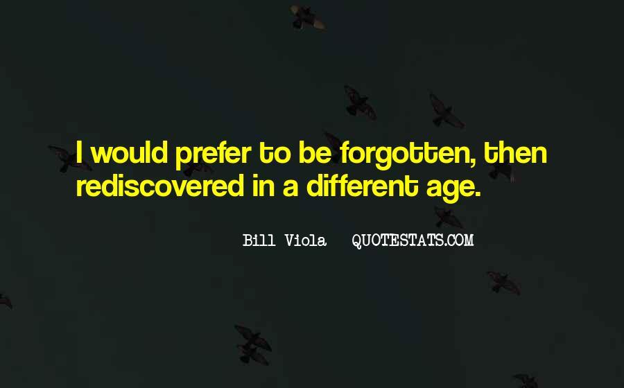 Bill Viola Quotes #1809389