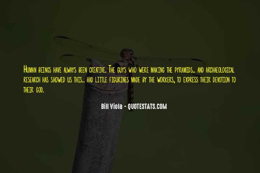 Bill Viola Quotes #1823521