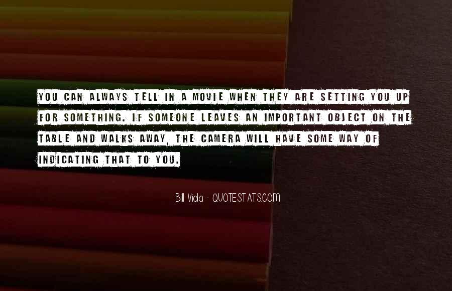 Bill Viola Quotes #195228