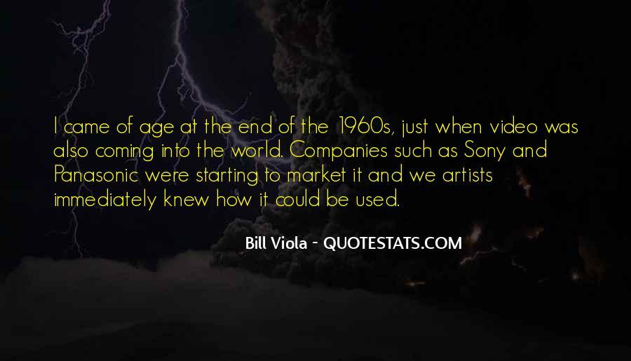 Bill Viola Quotes #205949