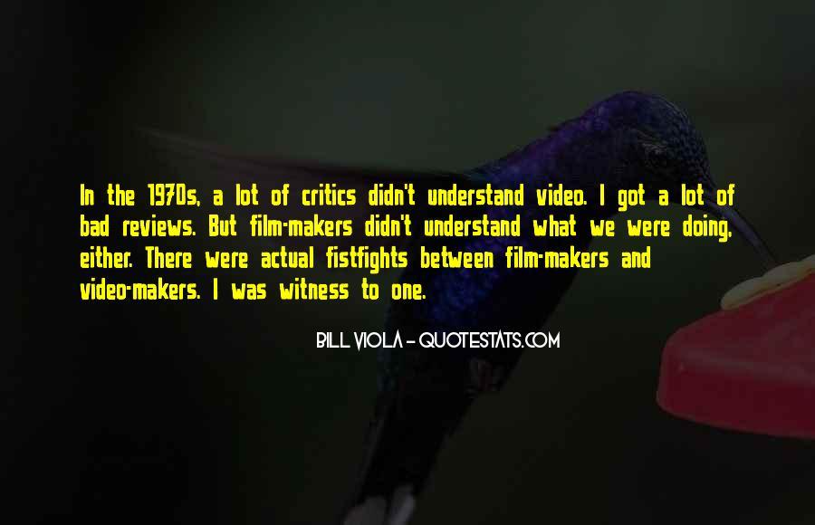 Bill Viola Quotes #566585