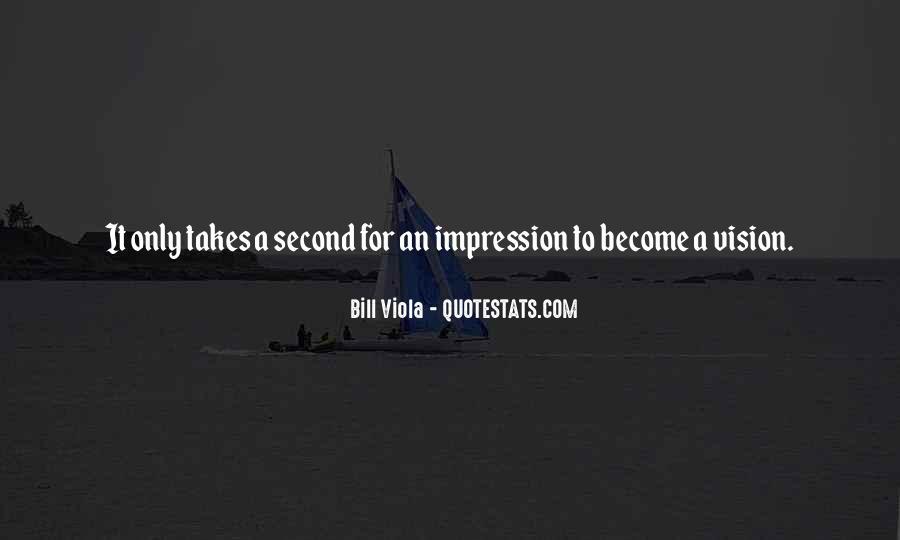 Bill Viola Quotes #967228