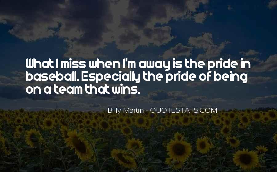 Billy Martin Quotes #613949