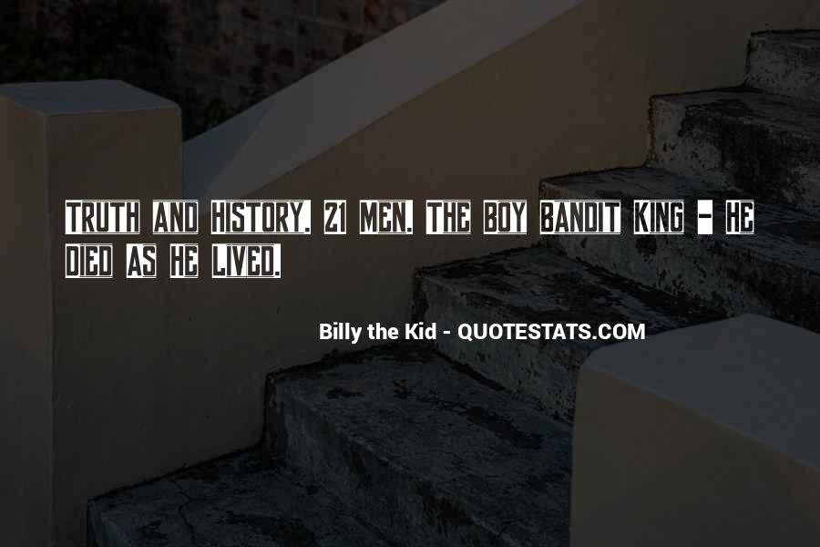 Billy The Kid Quotes #1691290