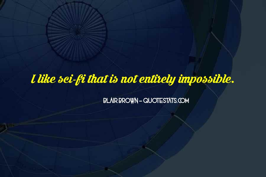 Blair Brown Quotes #1131596