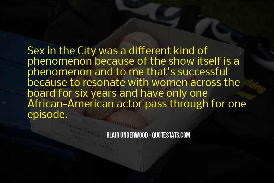Blair Underwood Quotes #1849427