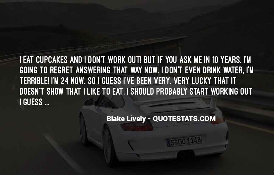 Blake Lively Quotes #1097514