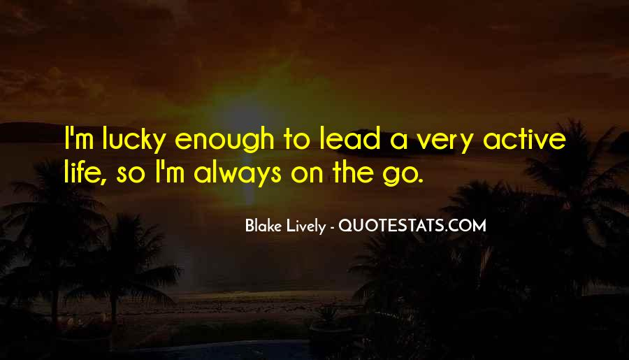 Blake Lively Quotes #1442777