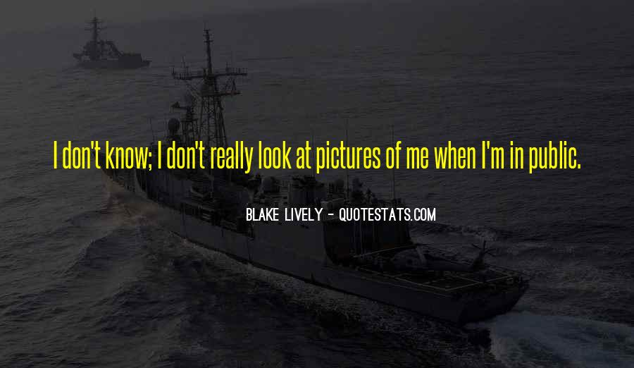 Blake Lively Quotes #1702105