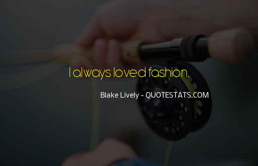 Blake Lively Quotes #483279
