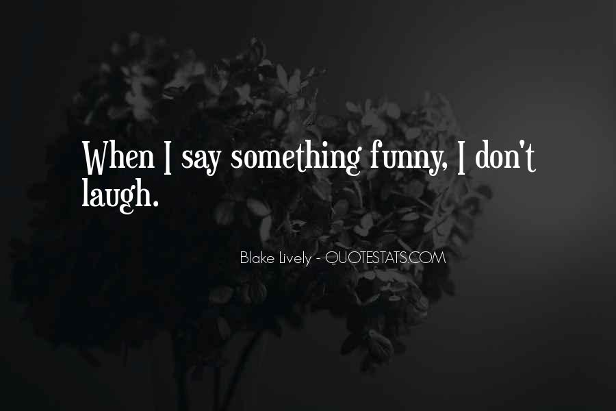 Blake Lively Quotes #910002