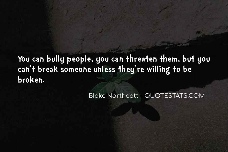 Blake Northcott Quotes #707092