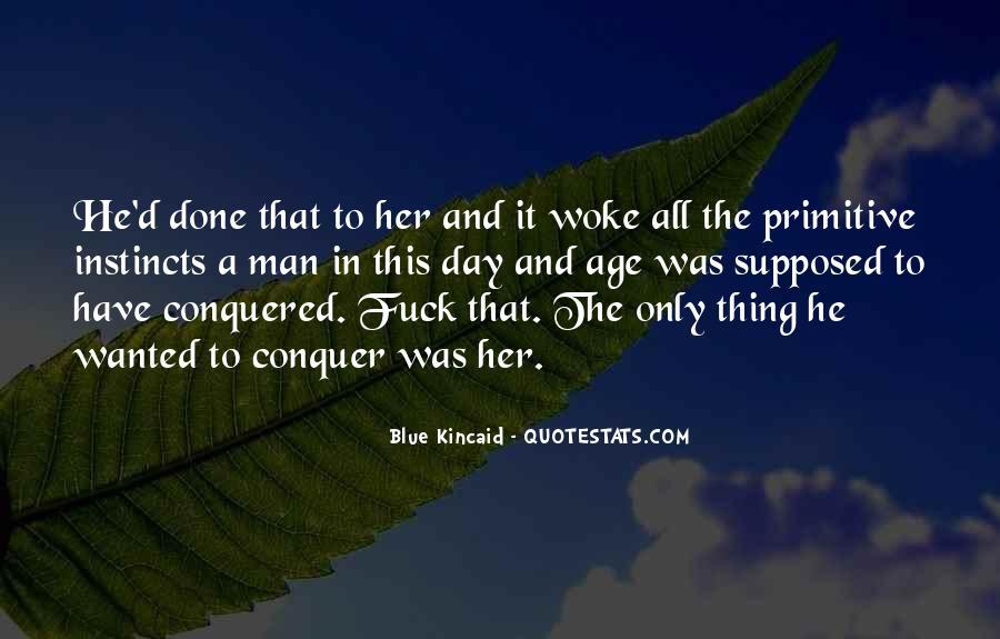 Blue Kincaid Quotes #100395