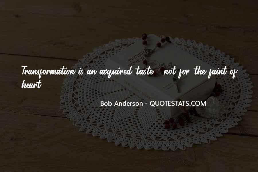Bob Anderson Quotes #376451