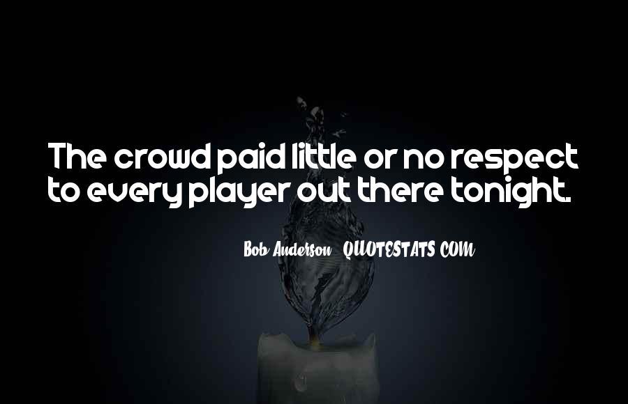 Bob Anderson Quotes #908101
