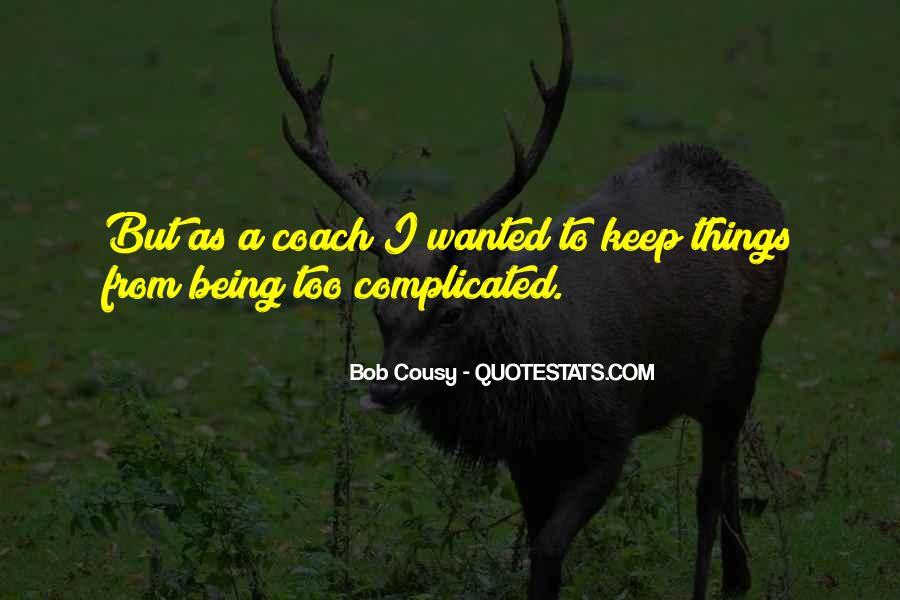 Bob Cousy Quotes #1513439