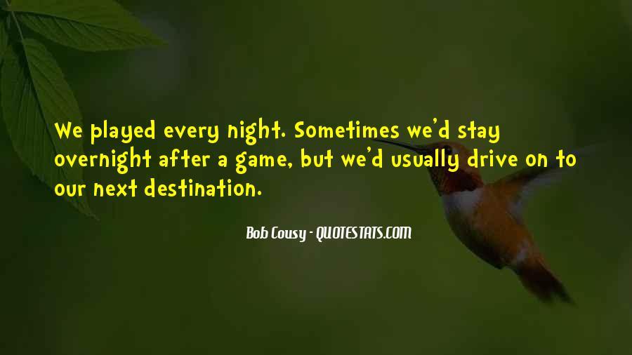 Bob Cousy Quotes #720633