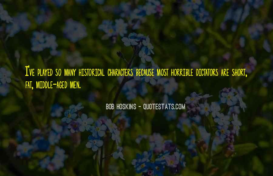 Bob Hoskins Quotes #387320