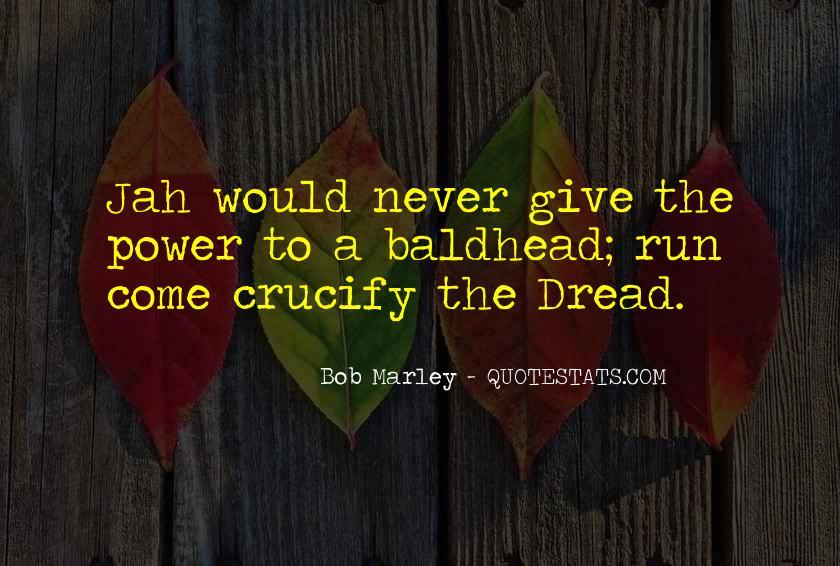 Bob Marley Quotes #1438298
