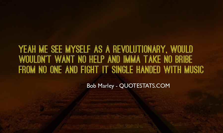 Bob Marley Quotes #1448084
