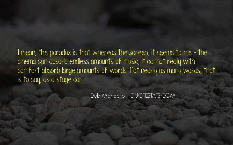 Bob Mondello Quotes #1671121